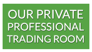 Our private Professional Trading room